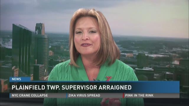 Plainfield Twp. supervisor arraigned