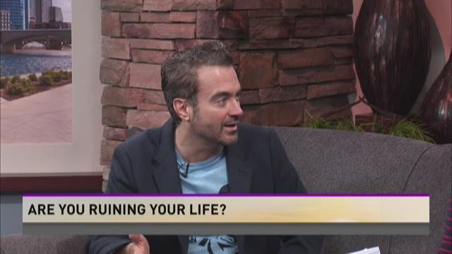 Are you ruining your life?