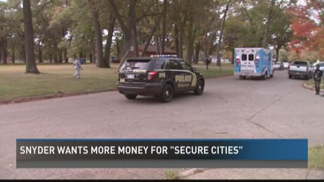 Gov. Rick Snyder wants more money for 'secure cities'