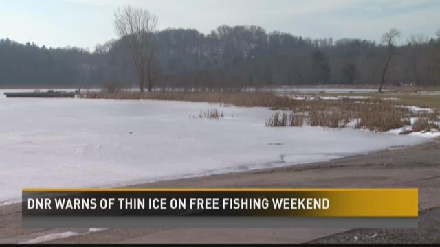 DNR warns of thin ice on free fishing weekend