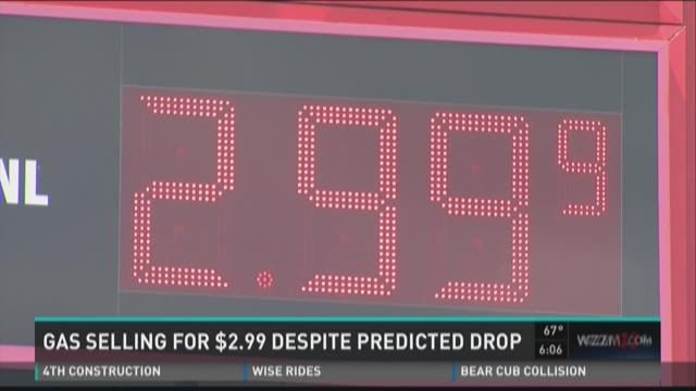 Gas selling for $2.99 for gallon despite predicted drop