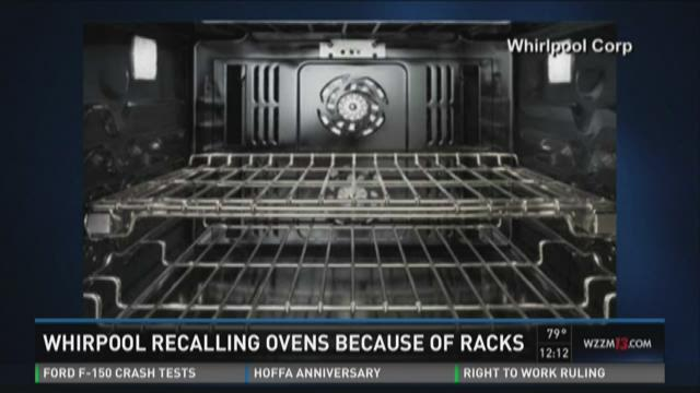 Whirlpool recalling ovens because of racks