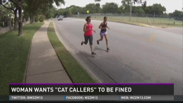 FB&HW: Woman wants 'cat callers' to be fined