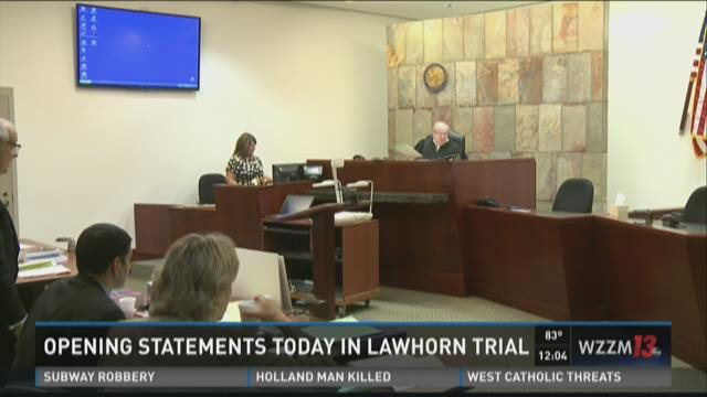 Opening statements today in Lawhorn trial